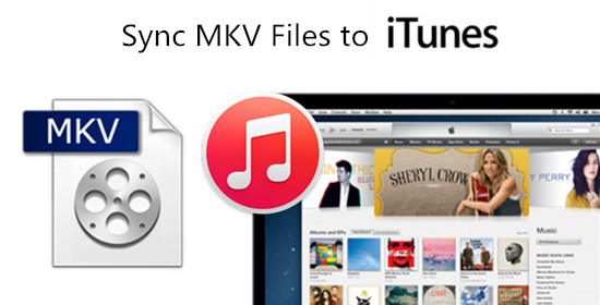 mkv to itunes