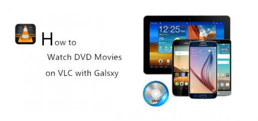 watch-dvd-with-vlc-on-samsung-galaxy-phones-and-tablets