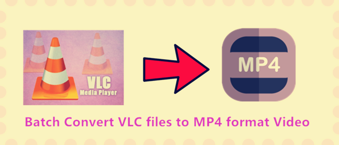 batch-convert-vlc-files-to-mp4